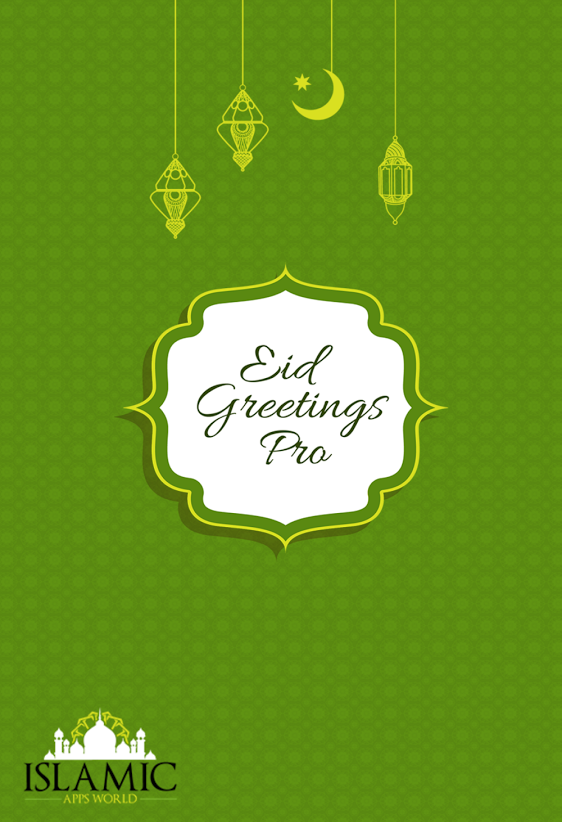 Eid greetings islamic app islamic apps world islamic apps world presents another beautiful app for you to wish and send eid greeting cards to your friends and family this eid you can send ecards m4hsunfo